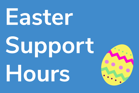 Easter Support ...